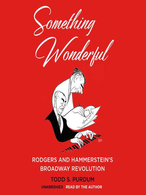 Title details for Something Wonderful by Todd S. Purdum - Available