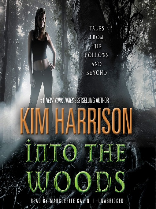 Title details for Into the Woods by Kim Harrison - Wait list