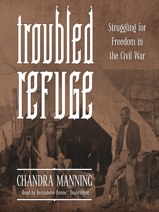 Title details for Troubled Refuge by Chandra Manning - Available