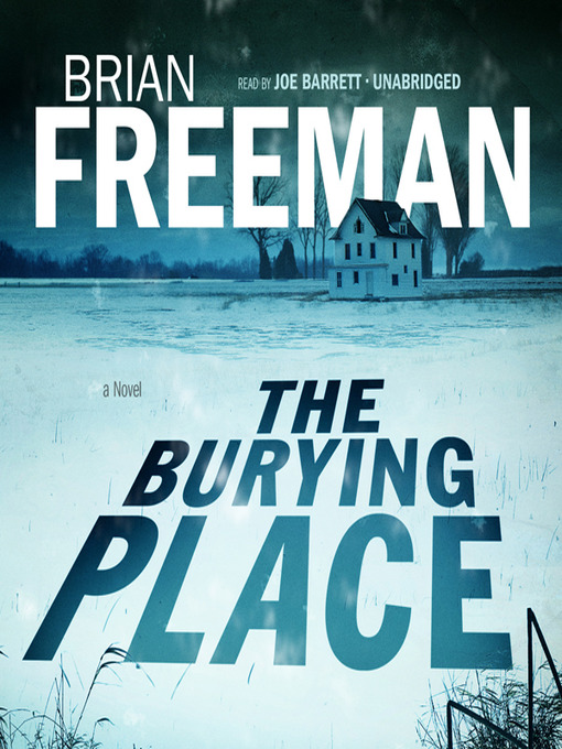 Title details for The Burying Place by Brian Freeman - Available