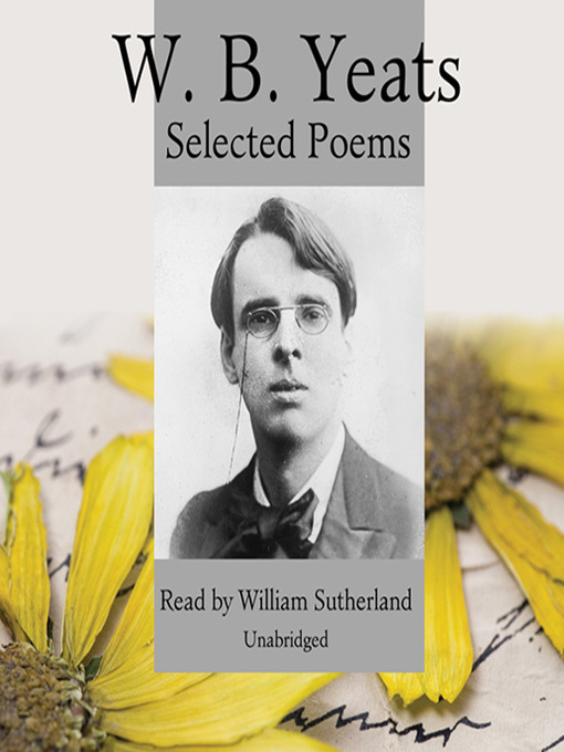 Title details for W. B. Yeats by William Butler Yeats - Available