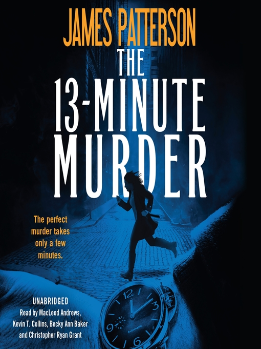 Title details for The 13-Minute Murder by James Patterson - Wait list