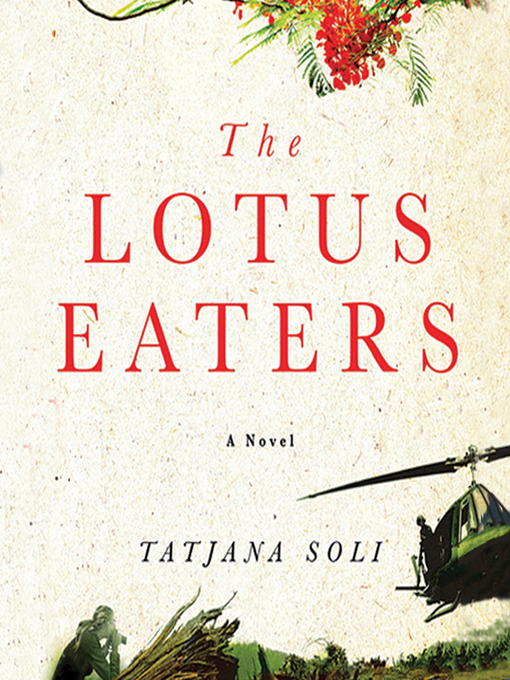 Title details for The Lotus Eaters by Tatjana Soli - Available