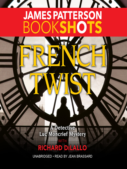 Title details for French Twist by James Patterson - Wait list