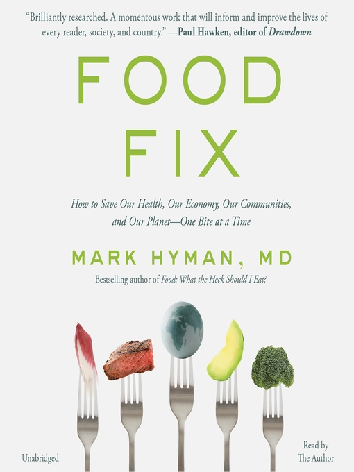 Title details for Food Fix by Mark Hyman - Available