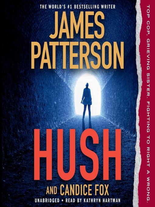 Title details for Hush by James Patterson - Wait list