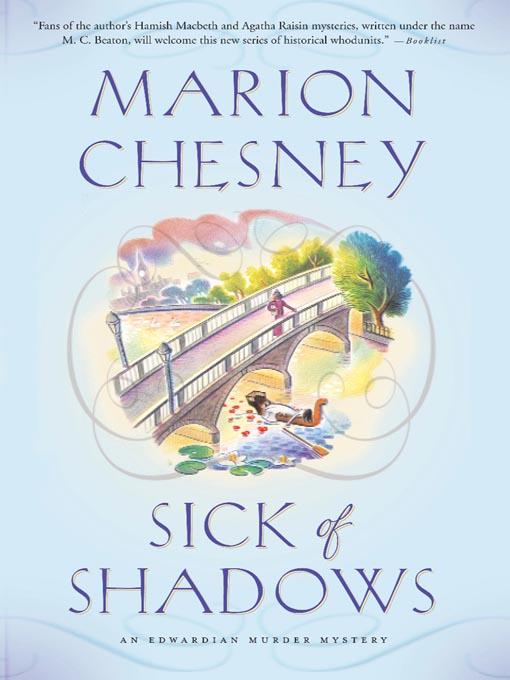 Title details for Sick of Shadows by M. C. Beaton writing as Marion Chesney - Available