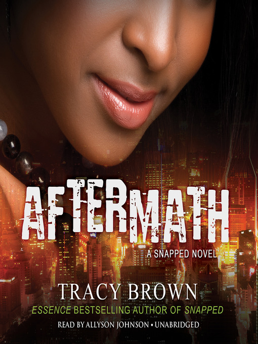 Title details for Aftermath by Tracy Brown - Available