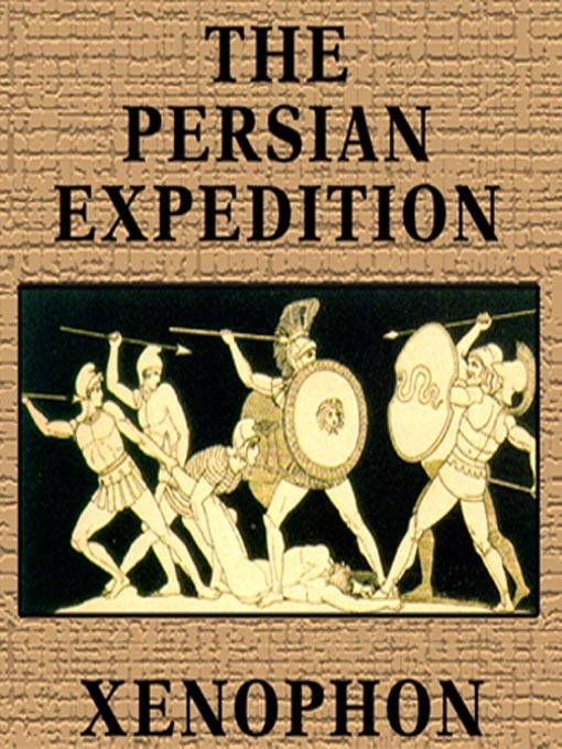 Title details for The Persian Expedition by Xenophon - Available