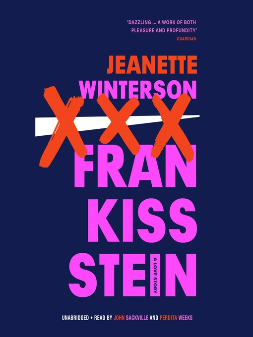 Title details for Frankissstein by Jeanette Winterson - Available