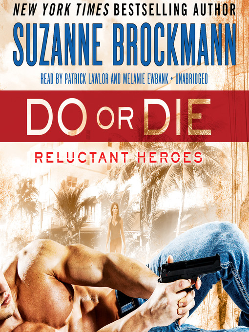 Title details for Do or Die by Suzanne Brockmann - Available