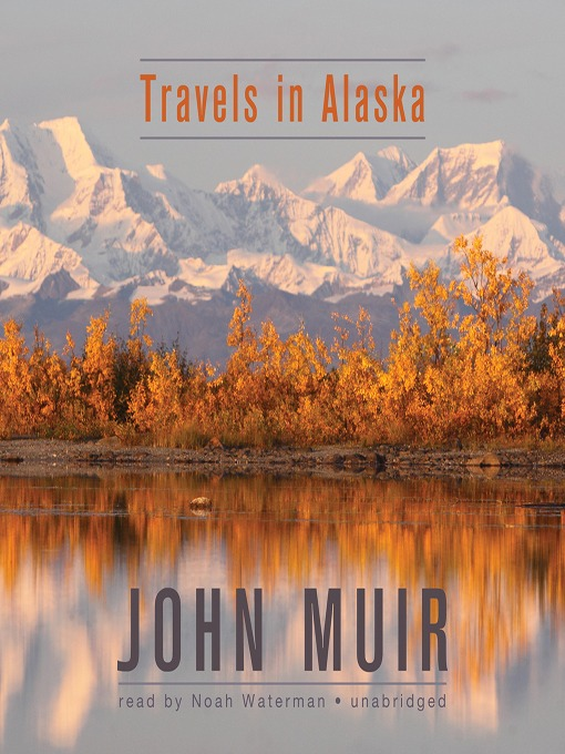 an analysis of travels in alaska Travels in alaska [john muir] on amazoncom free shipping on qualifying offers this anthology is a thorough introduction to classic literature for those who have not yet experienced these literary masterworks.