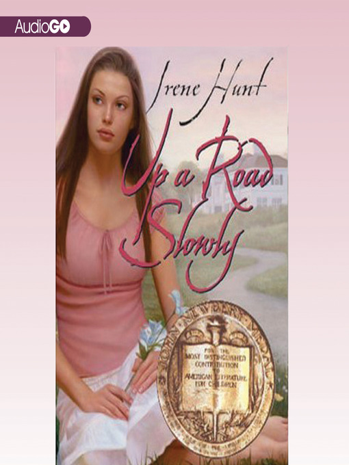 Title details for Up a Road Slowly by Irene Hunt - Available