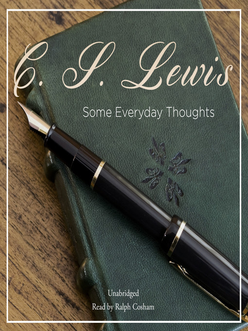 Title details for Some Everyday Thoughts by C. S. Lewis - Wait list