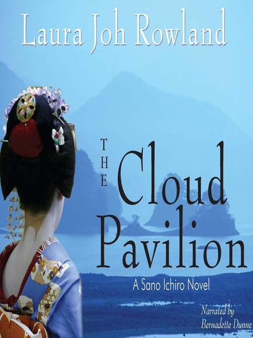 Title details for The Cloud Pavilion by Laura Joh Rowland - Available