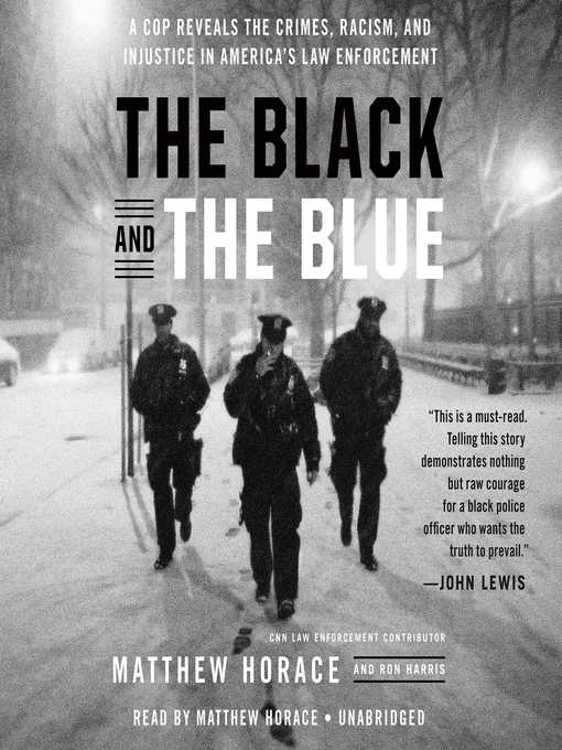 Title details for The Black and the Blue by Matthew Horace - Available