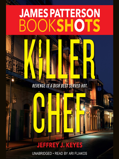 Title details for Killer Chef by James Patterson - Available