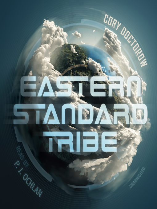 Title details for Eastern Standard Tribe by Cory Doctorow - Available