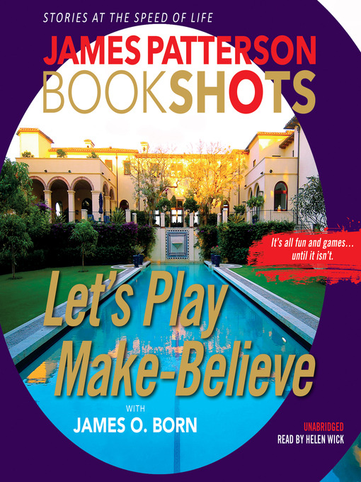 Title details for Let's Play Make-Believe by James Patterson - Wait list