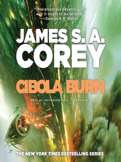 Title details for Cibola Burn by James S. A. Corey - Wait list