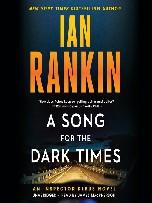 Title details for A Song for the Dark Times by Ian Rankin - Available
