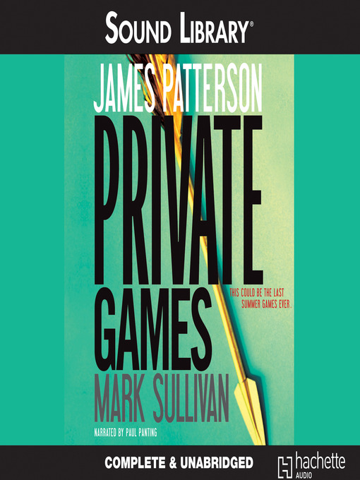 Title details for Private Games by James Patterson - Available