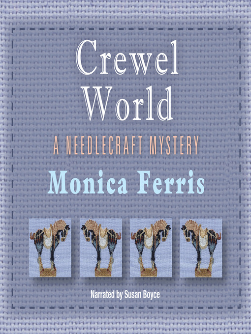 Title details for Crewel World by Monica Ferris - Wait list