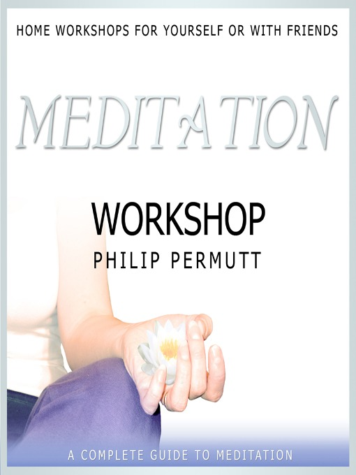 Title details for Meditation Workshop by Philip Permutt - Wait list