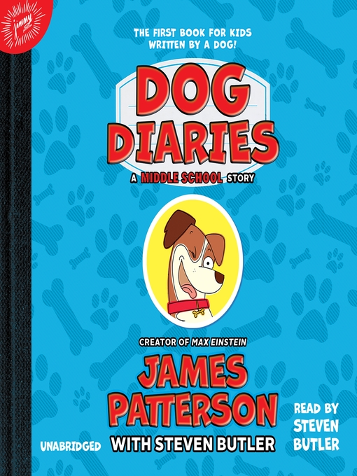 Title details for Dog Diaries by James Patterson - Available