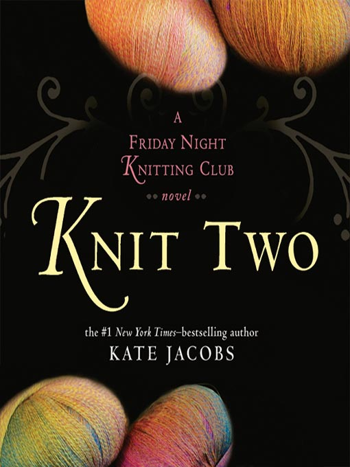 Knitting Club Book : Knit two east baton rouge parish library overdrive