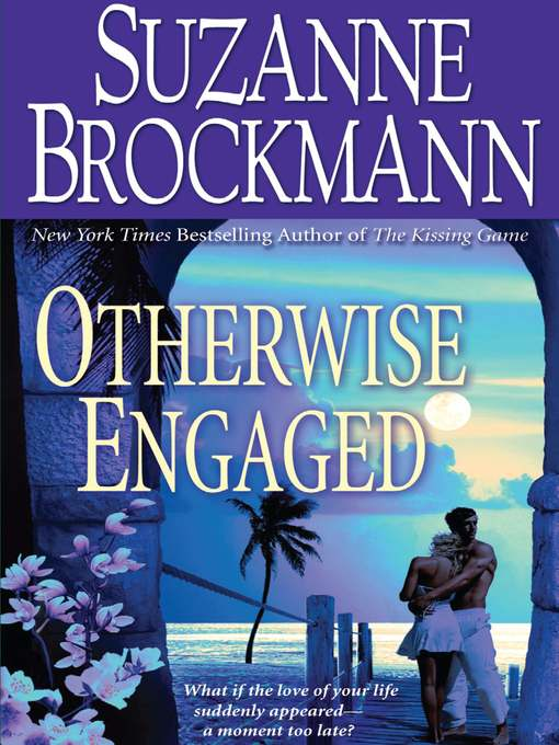 Title details for Otherwise Engaged by Suzanne Brockmann - Available