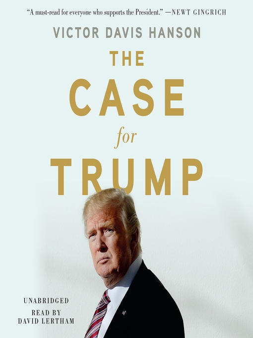 Title details for The Case for Trump by Victor Davis Hanson - Wait list