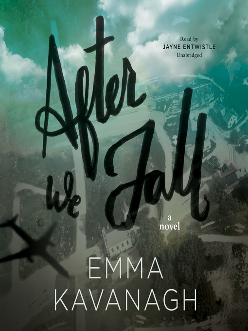 Title details for After We Fall by Emma Kavanagh - Available