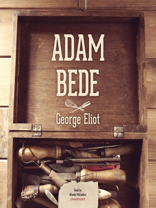 Title details for Adam Bede by George Eliot - Available