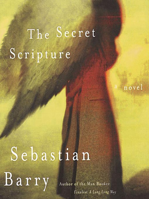 Title details for The Secret Scripture by Sebastian Barry - Available