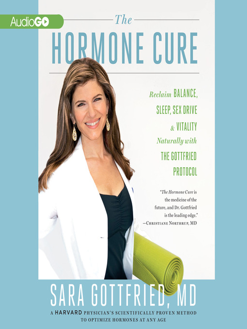 Title details for The Hormone Cure by Sara Gottfried, MD - Wait list