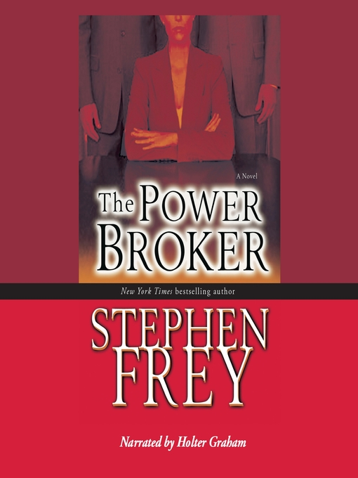 Title details for The Power Broker by Stephen Frey - Available