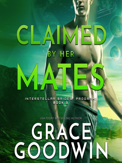 Title details for Claimed by Her Mates by Grace Goodwin - Available