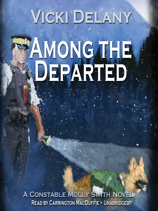 Title details for Among the Departed by Vicki Delany - Available