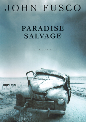 Title details for Paradise Salvage by John Fusco - Available