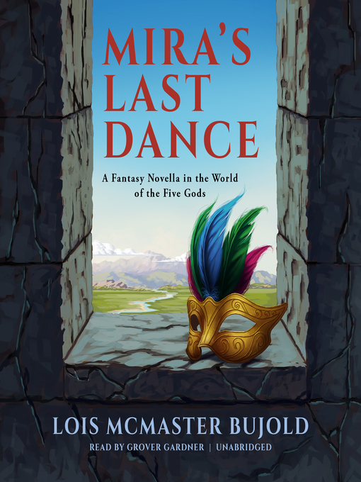 Title details for Mira's Last Dance by Lois McMaster Bujold - Available