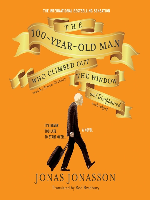 Cover image for The 100-Year-Old Man Who Climbed Out the Window and Disappeared