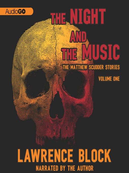 Title details for The Night and the Music, Volume One by Lawrence Block - Available