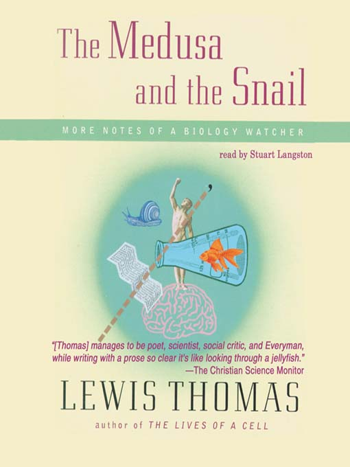 medusa and the snail argumentative essay The medusa and the snail: i bought this book for the essay thinking about thinking, and it was worth buying the entire book for that one essay.