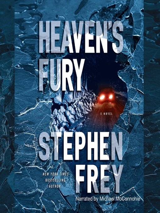 Title details for Heaven's Fury by Stephen Frey - Available