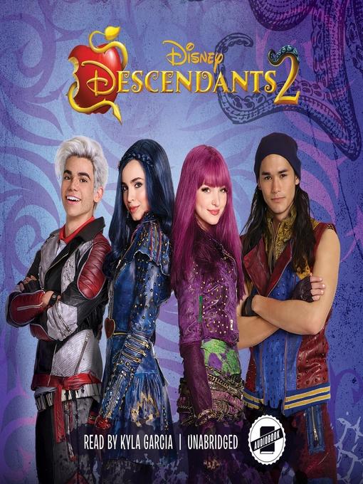 Title details for Descendants 2 by Eric Geron - Wait list