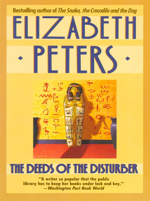 Title details for The Deeds of the Disturber by Elizabeth Peters - Wait list