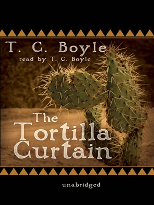 The Tortilla Curtain - South Jersey Regional Library Cooperative