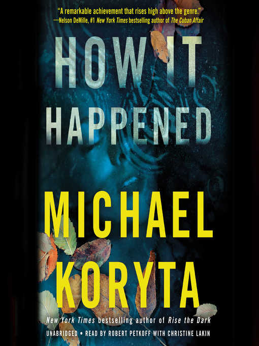 Title details for How It Happened by Michael Koryta - Available