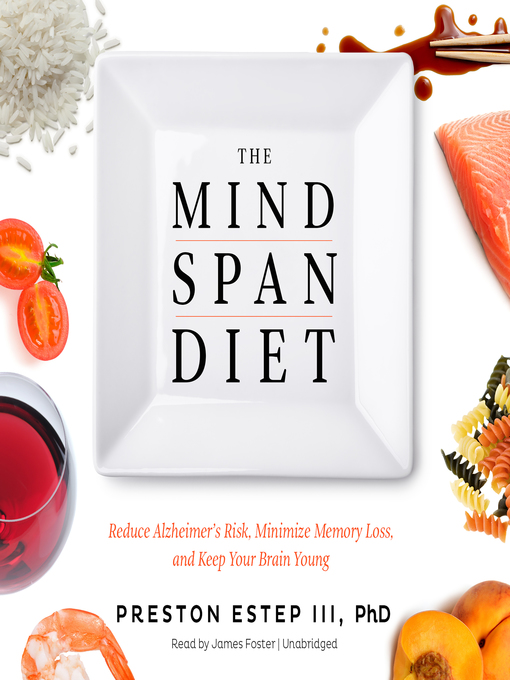 Title details for The Mindspan Diet by Preston Estep III, PhD - Wait list